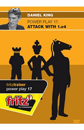 POWER PLAY - Attack with 1.e4 - Daniel King - VOLUME 17