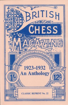 CLEARANCE - British Chess Magazine - 1923-1932 - An Anthology