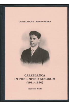 Capablanca in the United Kingdom - 1911 - 1920