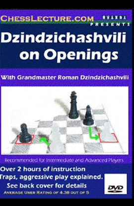 Dzindzichashvili on Openings - Chess Lecture - Volume 14