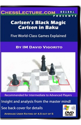 Carlsen's Black Magic & Carlsen in Baku - Chess Lecture - Volume 30