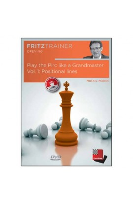 Play the Pirc Like a Grandmaster - Positional Lines - Mihail Marin - Volume 1