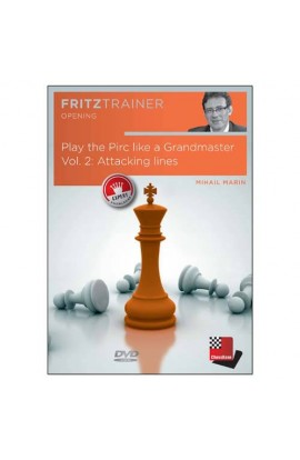 Play the Pirc Like a Grandmaster - Attacking Lines - Mihail Marin - VOL. 2