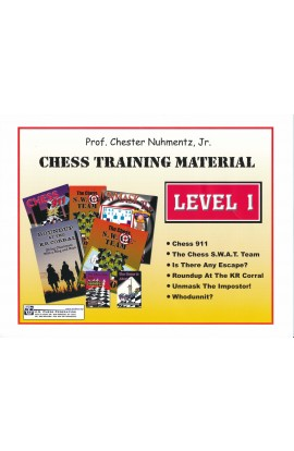 Prof. Chester Nuhmentz, Jr. Chess Training Material