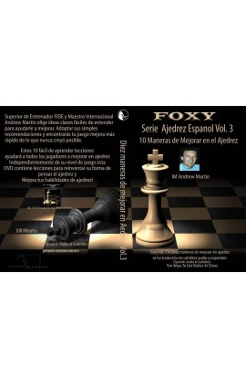 CHESSDVDS.COM IN SPANISH - FOXY OPENINGS #114 - 10 Easy Ways to Get Better at Chess - VOL. 3