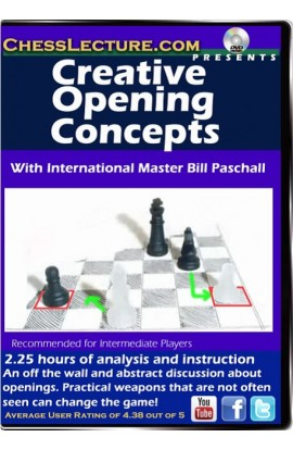 Creative Opening Concepts - Chess Lecture - Volume 118