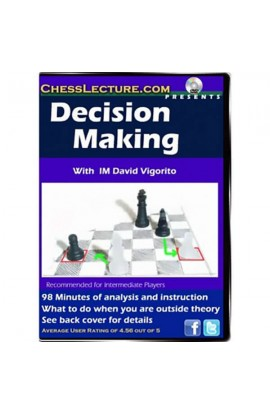 Decision Making - Chess Lecture - Volume 44
