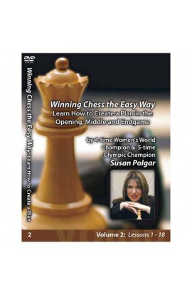 WINNING CHESS THE EASY WAY - VOLUME 2 - Learn How to Create a Plan in the Opening, Middlegame and Endgame