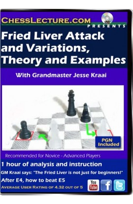 Fried Liver and Variations, Theory and Examples - Chess Lecture - Volume 70