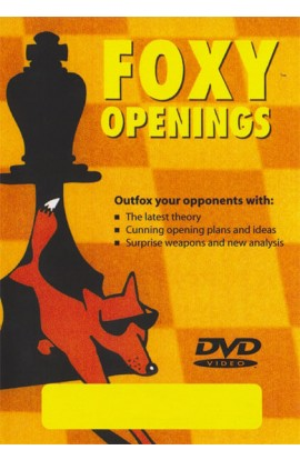E-DVD FOXY OPENINGS - VOLUME 70 - Larsen's Deadly Weapon Repertoire - Take your Opponent Out of Theory