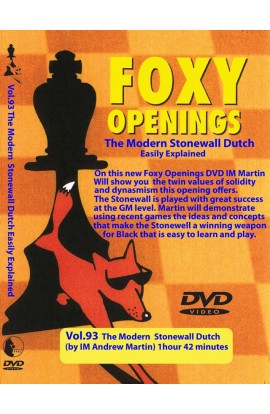 FOXY OPENINGS - VOLUME 93 - The Modern Stonewall Dutch