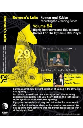 ROMAN'S LAB - VOLUME 94 - Highly Instructive & Educational Games for the Dynamic Reti Player