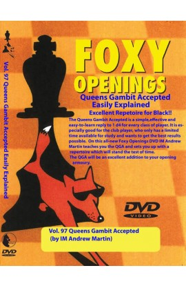 E-DVD FOXY OPENINGS - VOLUME 97 - Queen's Gambit Accepted for Black