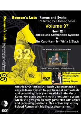 ROMAN'S LAB - VOLUME 97 - Simple and Comfortable Systems in the Caro-Kann for White and Black