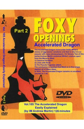 FOXY OPENINGS - VOLUME 105 - Accelerated Dragon Easily Explained