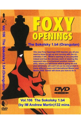 FOXY OPENINGS - VOLUME 106 - The Sokolsky Opening - 1.b4