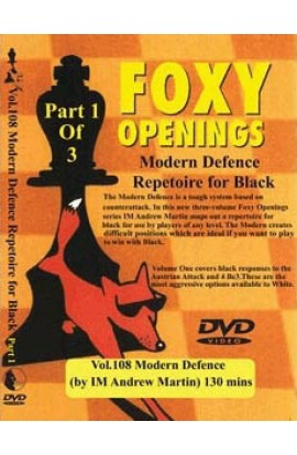 E-DVD FOXY OPENINGS - VOLUME 108 - Modern Defence Repertoire for Black Part 1