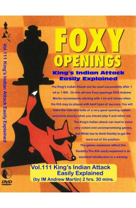 E-DVD FOXY OPENINGS - VOLUME 111 - King's Indian Attack Easily Explained