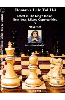 E-DVD ROMAN'S LAB - VOLUME 113 - Latest in The King's Indian: New Ideas, Missed Opportunities & Novelties