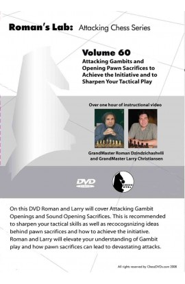 E-DVD ROMAN'S LAB - VOLUME 60 - Attacking Gambits and Opening pawn Sacrifices