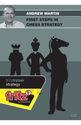 First Steps in Chess Strategy - Andrew Martin