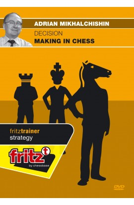 Decision Making in Chess - Adrian Mikhalchishin