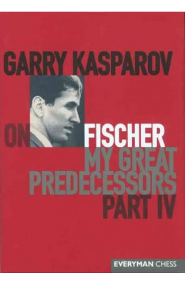 EBOOK - Garry Kasparov on My Great Predecessors - VOLUME IV