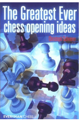 EBOOK - Greatest Ever Chess Opening Ideas