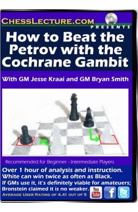 How to Beat the Petrov with the Cochrane Gambit Front