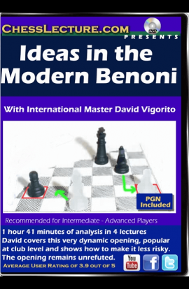 Ideas in the Modern Benoni - Chess Lecture - Volume 155