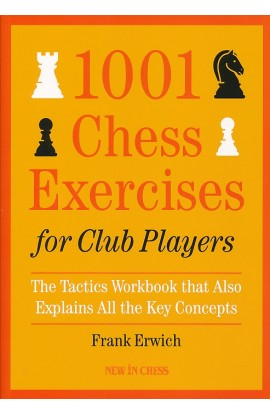 SHOPWORN - 1001 Chess Exercises for Club Players - The Tactics Workbook that Also Explains All Key Concepts