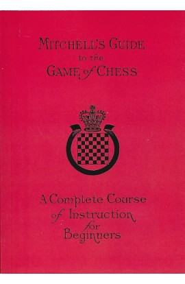 Mitchell's Guide to the Game of Chess