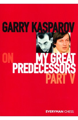 Garry Kasparov on My Greatest Predecessors - Part V