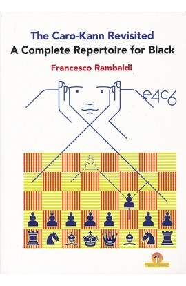 The Caro-Kann Revisited - A Complete Repertoire for Black