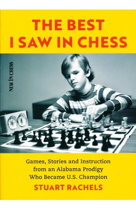 The Best I Saw in Chess - Handsigned by the Author