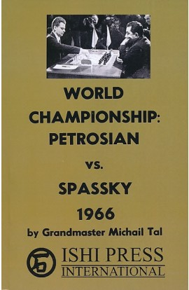 World Championship -  Petrosian vs. Spassky 1966