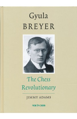 SHOPWORN - Gyula Breyer - The Chess Revolutionary