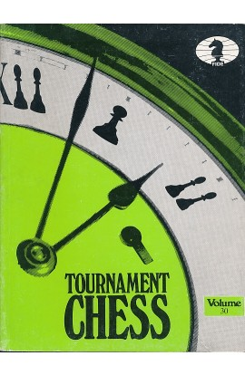 CLEARANCE - TOURNAMENT CHESS - Volume 30