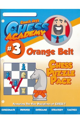 Coach Jay's Chess Academy - #3 Orange Belt Puzzles