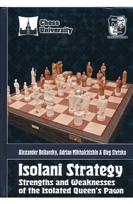 Isolani Strategy - Strengths and Weaknesses of the Isolated Queen's Pawn