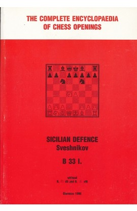 CLEARANCE - The Complete Encyclopedia of Chess Openings - Sicilian Defence Sveshnikov B33