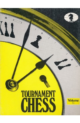 CLEARANCE - TOURNAMENT CHESS - Volume 31