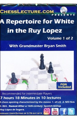 A Repertoire for White in the Ruy Lopez - Chess Lecture - Volume 183 - 2 DVDs