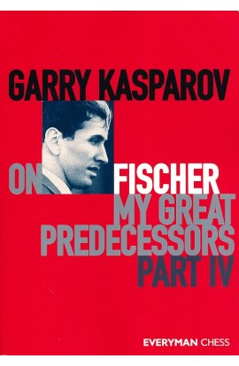 Garry Kasparov On My Great Predecessors - Part IV