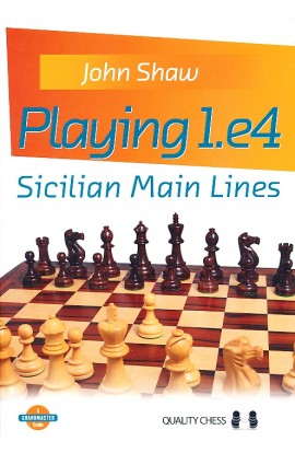 Playing 1.e4 - Sicilian Main Lines