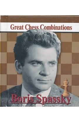 Boris Spassky - Great Chess Combinations