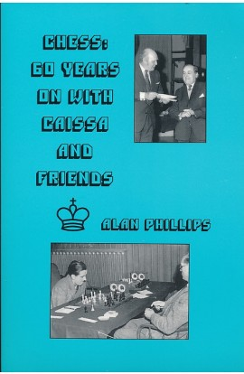 Chess - 60 Years On With Caissa and Friends