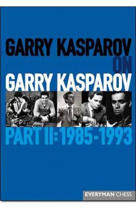 Garry Kasparov on Garry Kasparov - PART 2