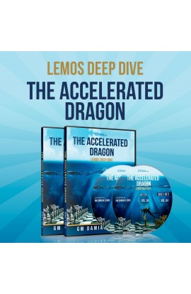 E-DVD - Lemos Deep Dive - #4 - Accelerated Dragon - GM Damian Lemos - Over 8 Hours of Content!