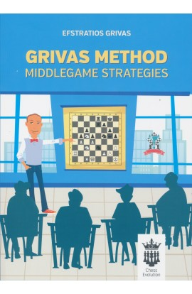Grivas Method - Middlegame Strategies